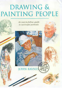 Raynes, John Drawing and Painting People Very Good Book