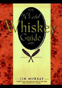 The World Whisky Guide Murray Jim New Book - Hereford, United Kingdom - The World Whisky Guide Murray Jim New Book - Hereford, United Kingdom