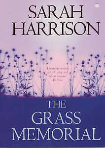 The Grass Memorial by Sarah Harrison (Paperback)