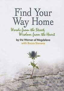 Find-Your-Way-Home-Words-from-the-Street-Wisdom-from-the-Heart