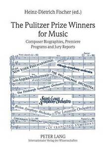 Pulitzer Prize Winners For Music  9783631596081
