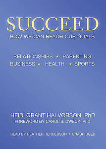 USED (VG) Succeed: How We Can Reach Our Goals by Heidi Grant Halvorson