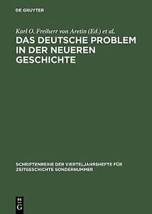 Das Deutsche Problem in Der Neueren Geschichte by Walter de Gruyter...