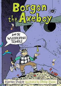 Borgon-the-Axeboy-and-the-Whispering-Temple-by-Kjartan-Poskitt-Paperback-2015