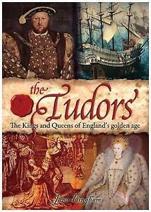 TheTudorsThe Kings and Queens of England's Golden Age, Bingham, Jane, 1848378025