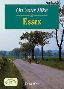 On Your Bike Essex by Tessa West (Spiral bound, 2008)