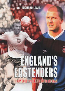 Richard-Lewis-Englands-Eastenders-From-Bobby-Moore-to-David-Beckham-Book