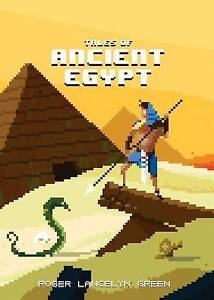 Tales of Ancient Egypt by Green, Roger Lancelyn -Hcover