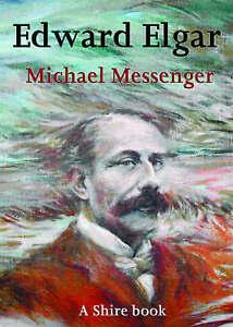 Edward-Elgar-by-Michael-Messenger-Paperback-2005