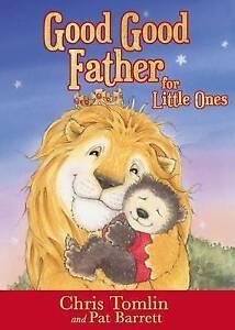 Good Good Father For Littl Brd  BOOK NEW