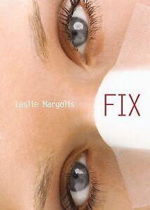 Fix-by-Leslie-Margolis-2006-Paperback