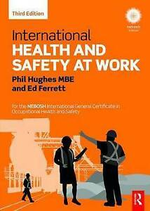 International Health and Safety at Work: For the Nebosh International General...