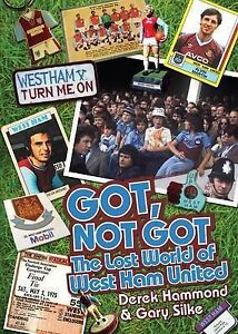 Got, Not Got: West Ham United, Derek Hammond