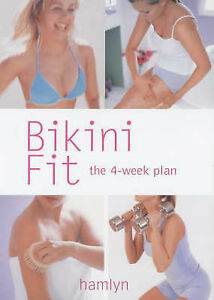 Very Good Bikini Fit The 4Week Plan Hamlyn Health amp Well Being  Book - Gillingham, United Kingdom - Very Good Bikini Fit The 4Week Plan Hamlyn Health amp Well Being  Book - Gillingham, United Kingdom