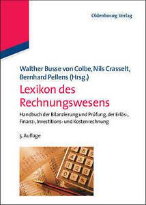 Lexikon Des Rechnungswesens: Handbuch Der Bilanzierung Und Prufung, Der...