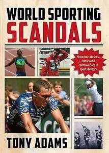 World Sporting Scandals by Tony Adams (Paperback)
