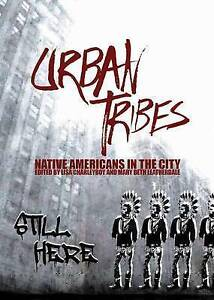 Urban Tribes: Native Americans in the City by Leatherdale, Mary Beth -Paperback