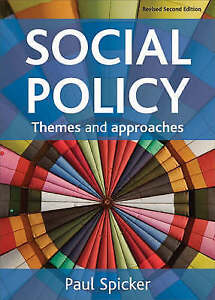 Social Policy: Themes and Approaches, Good Condition Book, Paul Spicker, ISBN 97
