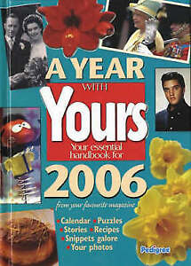 """AS NEW"" Yours Year Book 2006, VARIOUS, Book"