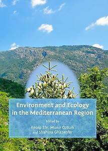 Environment and Ecology in the Mediterranean Region, Recep Efe