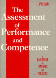 The Assessment of Performance and Competence, Walklin, Les, Used; Good Book