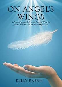 On Angel's Wings by Rabah, Kelly -Paperback
