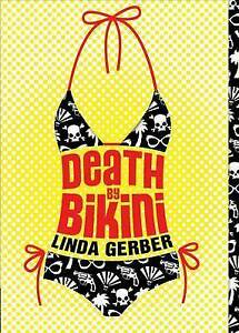 Gerber, Linda, Death by Bikini (Death By... (Paperback)_), Very Good Book