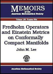 Fredholm-Operators-and-Einstein-Metrics-on-Conformally-Compact-Manifolds-by