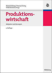 Produktionswirtschaft Aufgaben Und Losungen by de Gruyter Oldenbourg - <span itemprop=availableAtOrFrom>Norwich, United Kingdom</span> - Returns accepted Most purchases from business sellers are protected by the Consumer Contract Regulations 2013 which give you the right to cancel the purchase within 14 days after the day  - Norwich, United Kingdom