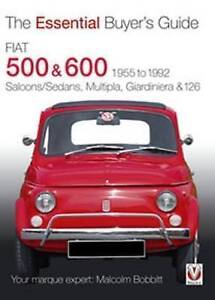 Fiat 500 and 600 (Essential Buyers Guide) (Essential Buyers Guide) ...