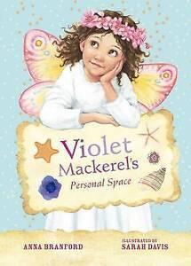 Violet Mackerel's Personal Space ' Anna Branford