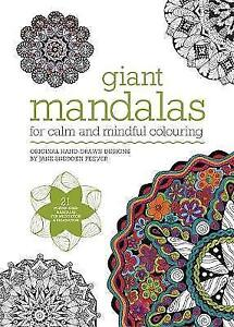 Giant Mandalas: For Calm and Mindful Colouring by Jane Snedden Peever...