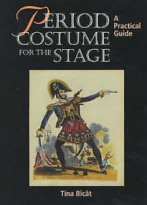 Period-Costume-for-the-Stage-A-Practical-Guide-Practical-Guides-ExLibrary