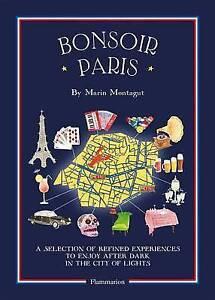 Bonsoir Paris: Bonjour City Map-Guides by Montagut, Marin -Paperback