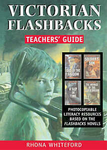 Victorian Flashbacks: Teachers' Guide by Rhona Whiteford (Paperback, 2004)