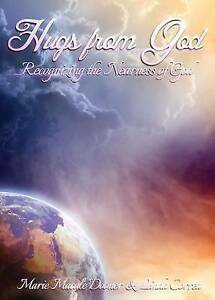 Hugs from God: Recognizing the Nearness of God by Dooner, Marie -Paperback