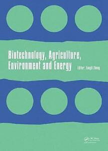 USED (LN) Biotechnology, Agriculture, Environment and Energy: Proceedings of the