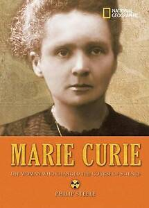 USED (GD) World History Biographies: Marie Curie: The Woman Who Changed the Cour