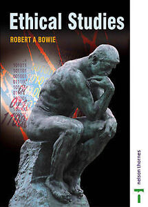 Good, Ethical Studies: Second Edition, Bowie, Robert A, Book