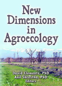 New Dimensions in Agroecology by Anil Shrestha