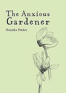 Very Good, Anxious Gardener, Parker, Roszika, Book