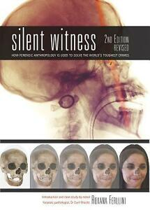 Silent Witness 2ND Revised Edition Roxanna Ferllini Anthropology