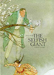 The Selfish Giant (A Michael Neugebauer book), Very Good Condition Book, Oscar W