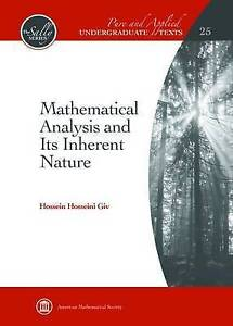 Mathematical Analysis and its Inherent Nature by Hosseni Giv Hossein...