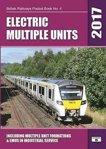 Electric Multiple Units: Including Multiple Unit Formations: 2017