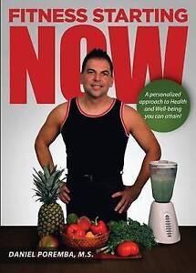 Fitness Starting Now by Poremba, Daniel M. S. -Paperback