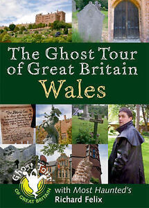 The Ghost Tour of Great Britain: Wales, Felix, Richard Hardback Book