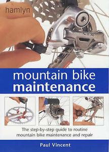 Mountain Bike Maintenance The Stepbystep Guide to Routine Mountain Bike Maint - Hereford, United Kingdom - Mountain Bike Maintenance The Stepbystep Guide to Routine Mountain Bike Maint - Hereford, United Kingdom