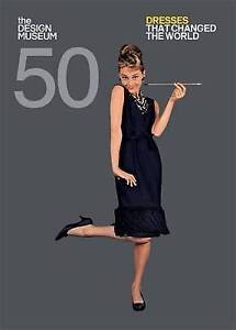Fifty Dresses that Changed the World: Design Museum Fifty, New Books