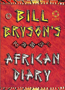 Bill Bryson African Diary by Bill Bryson..HARDCOVER..LIKE NEW   mnf785